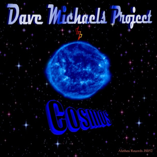 Dave Michaels Project - their 5th Album - COSMOS
