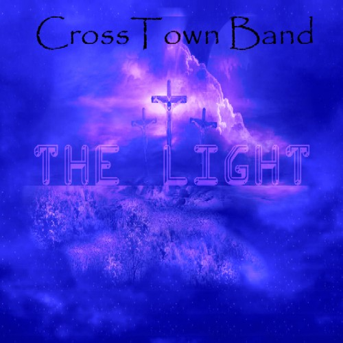 CrossTown Band - THE LIGHT